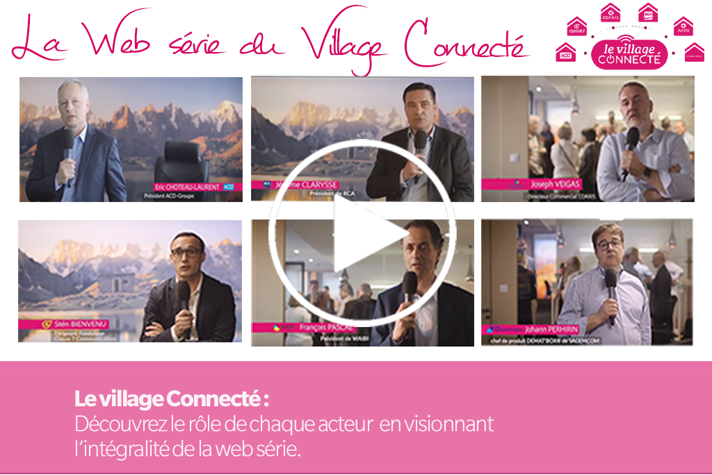 La #WebSérie du Village Connecté